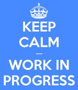 keep-calm-work-in-progress-9