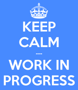 keep-calm-work-in-progress-9